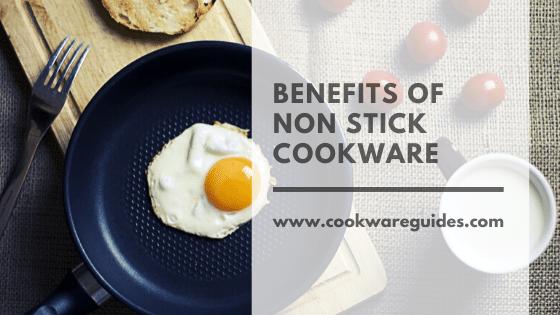 pros of Non Stick Cookware