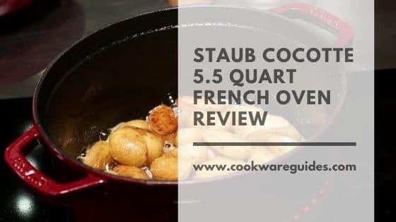 Staub Cocotte 5.5 Quart French Oven