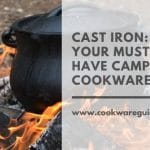 Cast Iron cookware for camping