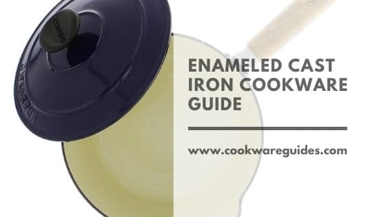 Enameled Cast Iron Cookware Overview
