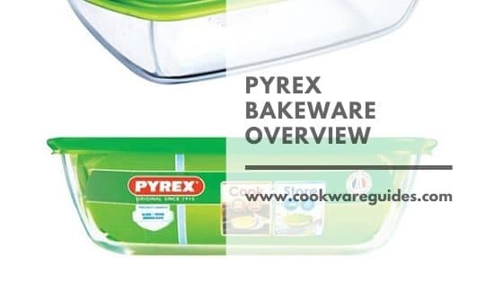Pyrex Bakeware Overview