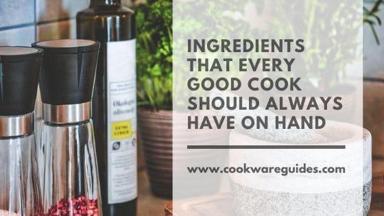 Must have kitchen Ingredients